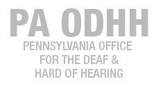 PA Office for Deaf and Hard of Hearing